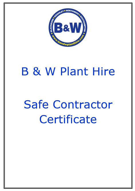 B & W Planty Hire Safe Contractor Policy
