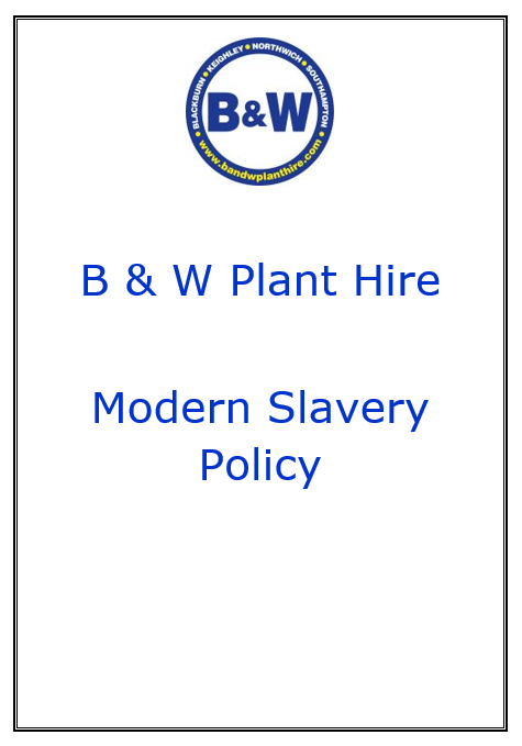 B & W Plant Hire Modern Slavery Statement