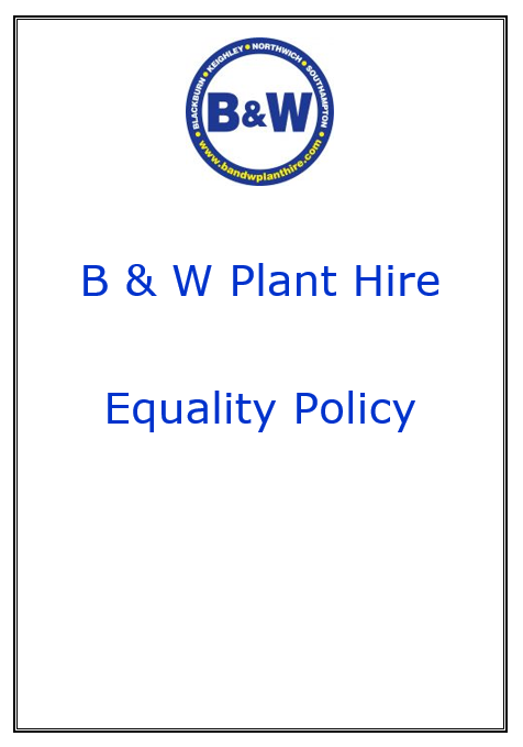B & W Plant Hire Equality Policy